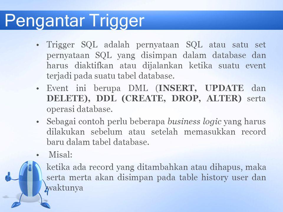 Pengantar Trigger