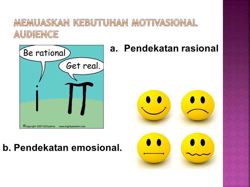 Memuaskan kebutuhan motivasional audience