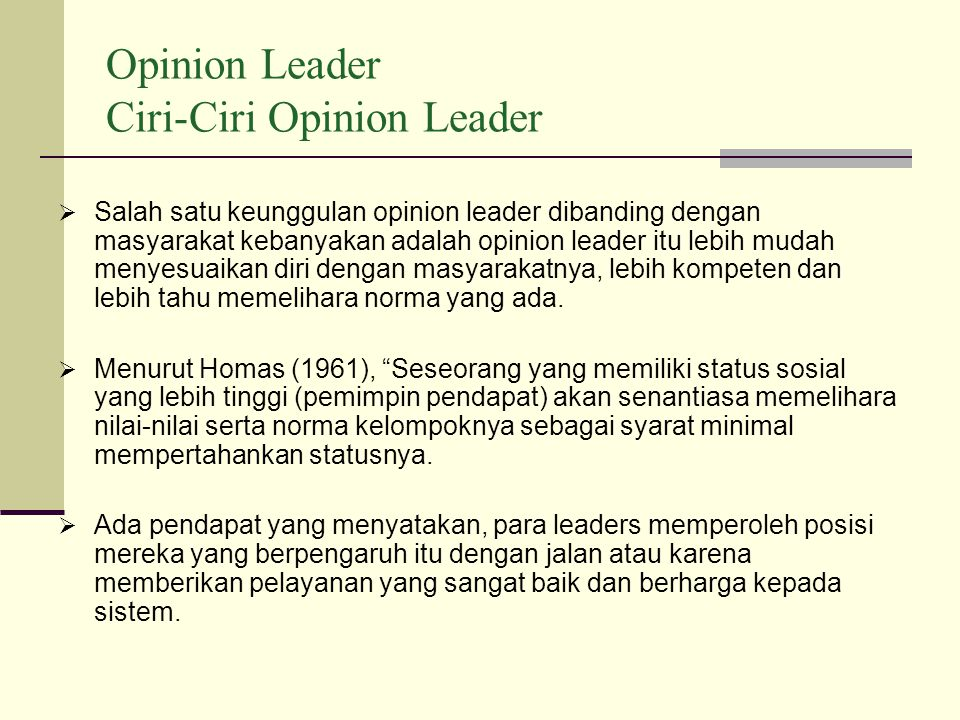 Opinion Leader Ciri-Ciri Opinion Leader