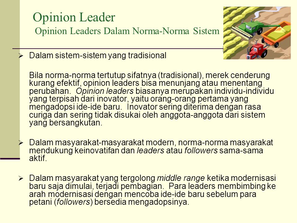 Opinion Leader Opinion Leaders Dalam Norma-Norma Sistem