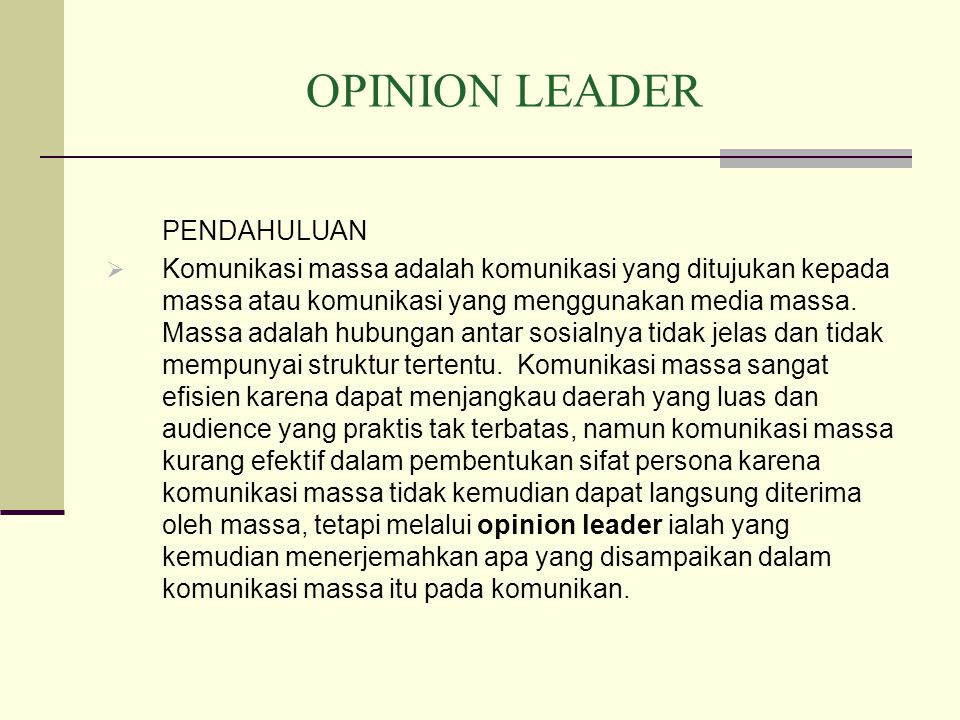 OPINION LEADER PENDAHULUAN