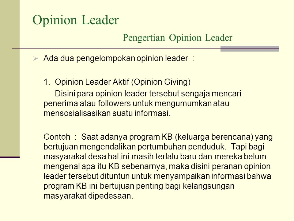 Opinion Leader Pengertian Opinion Leader