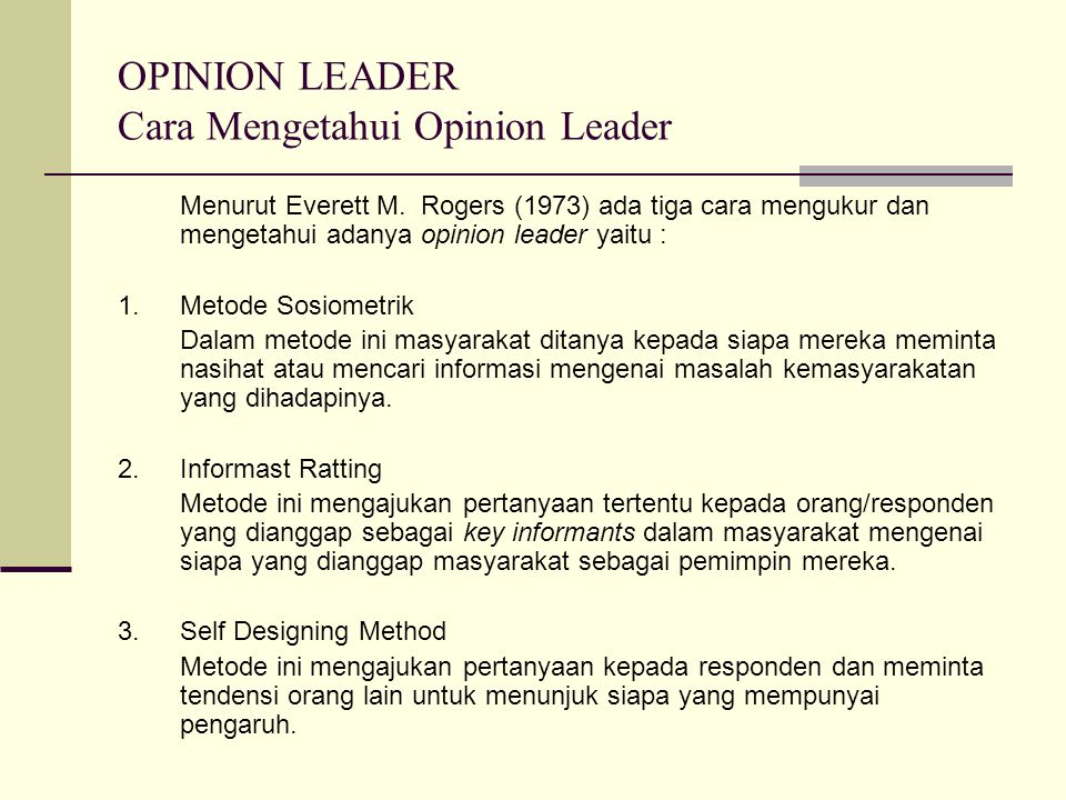 OPINION LEADER Cara Mengetahui Opinion Leader