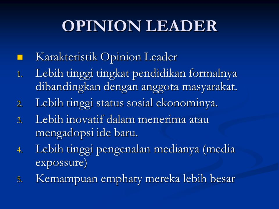 OPINION LEADER Karakteristik Opinion Leader