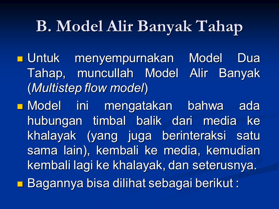 B. Model Alir Banyak Tahap