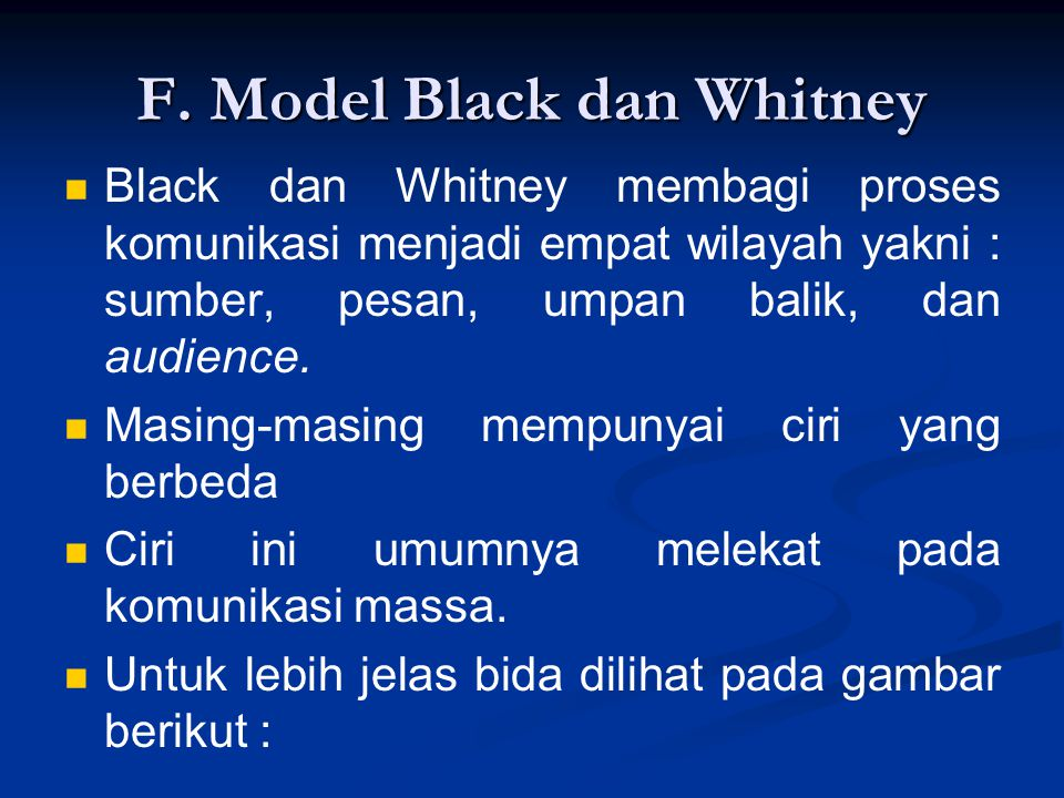F. Model Black dan Whitney