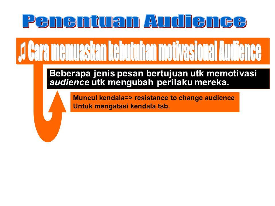 ♫ Cara memuaskan kebutuhan motivasional Audience