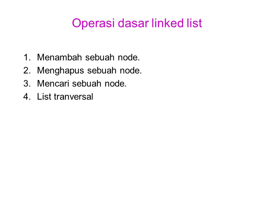 Operasi dasar linked list