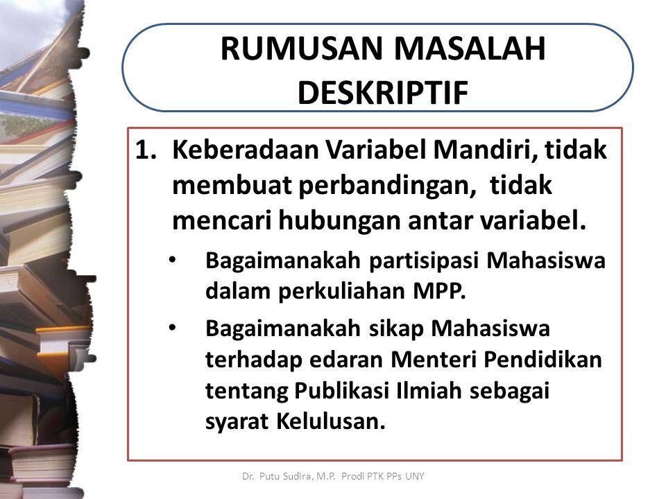RUMUSAN MASALAH DESKRIPTIF