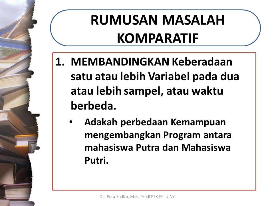 RUMUSAN MASALAH KOMPARATIF