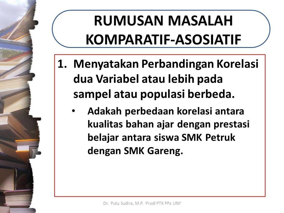 RUMUSAN MASALAH KOMPARATIF-ASOSIATIF