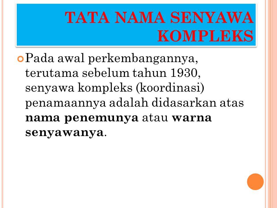 TATA NAMA SENYAWA KOMPLEKS