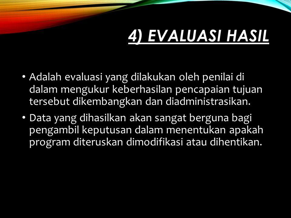 4) Evaluasi Hasil