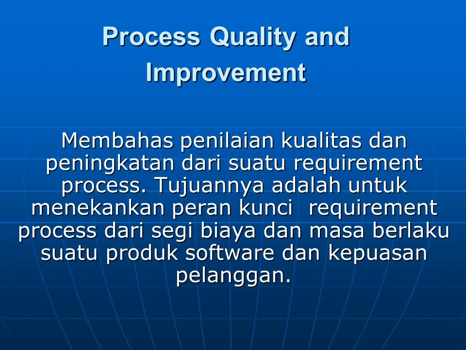 Process Quality and Improvement