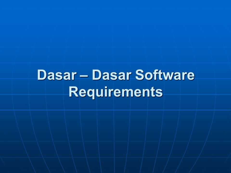 Dasar – Dasar Software Requirements