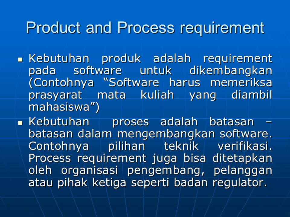 Product and Process requirement