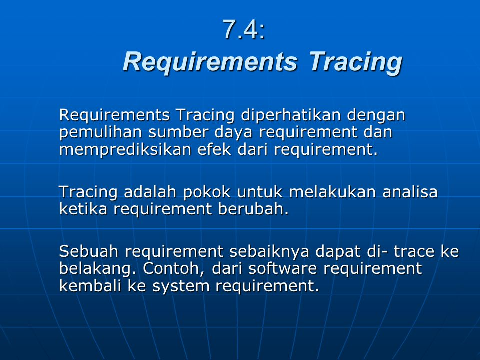 7.4: Requirements Tracing