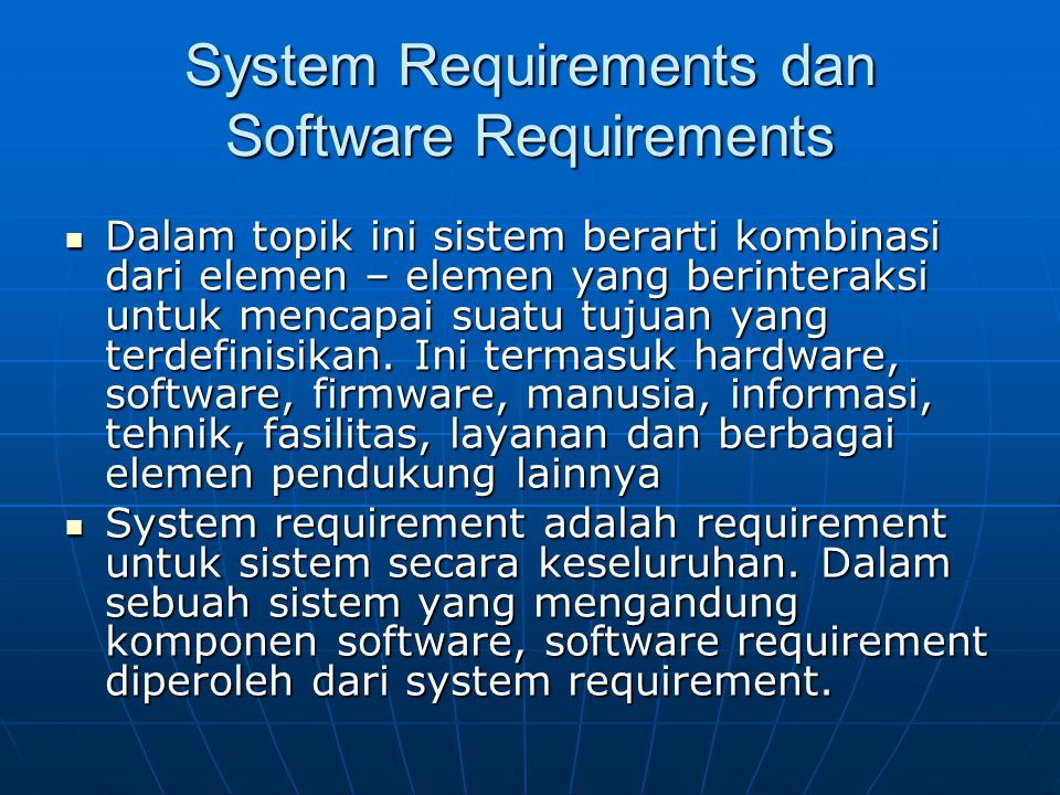 System Requirements dan Software Requirements