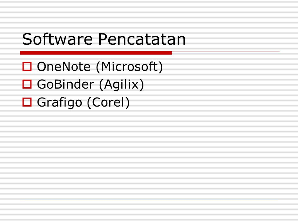 Software Pencatatan OneNote (Microsoft) GoBinder (Agilix)