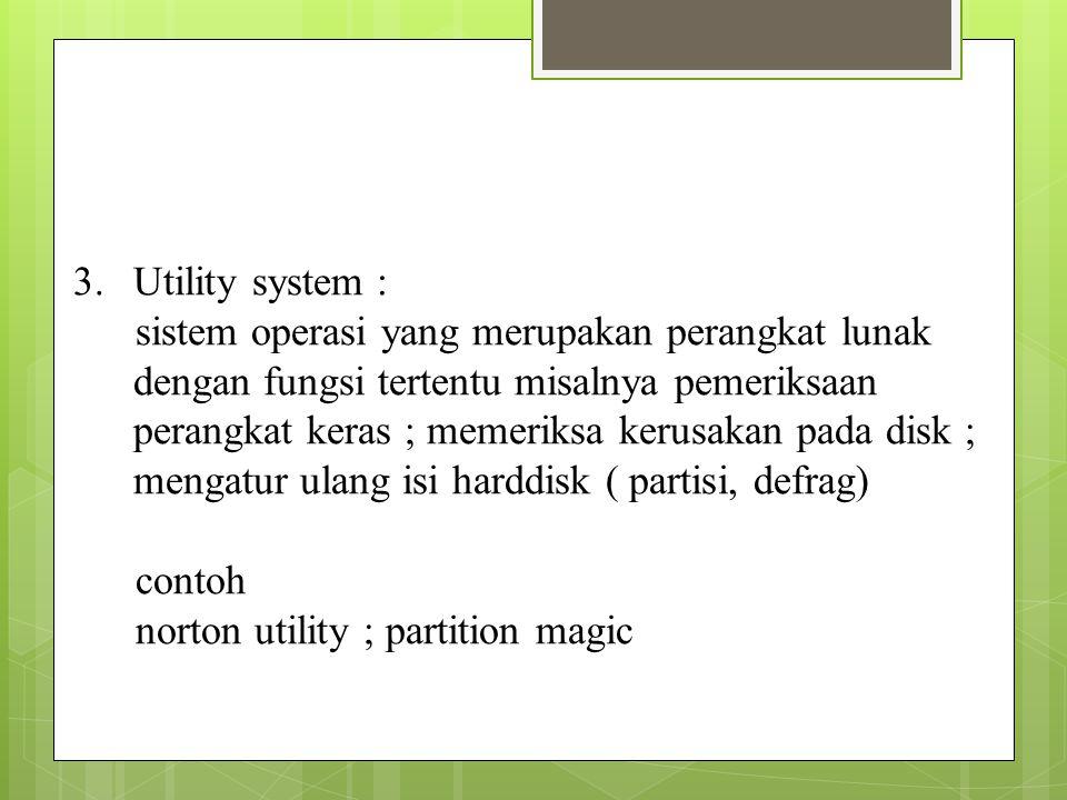 Utility system :