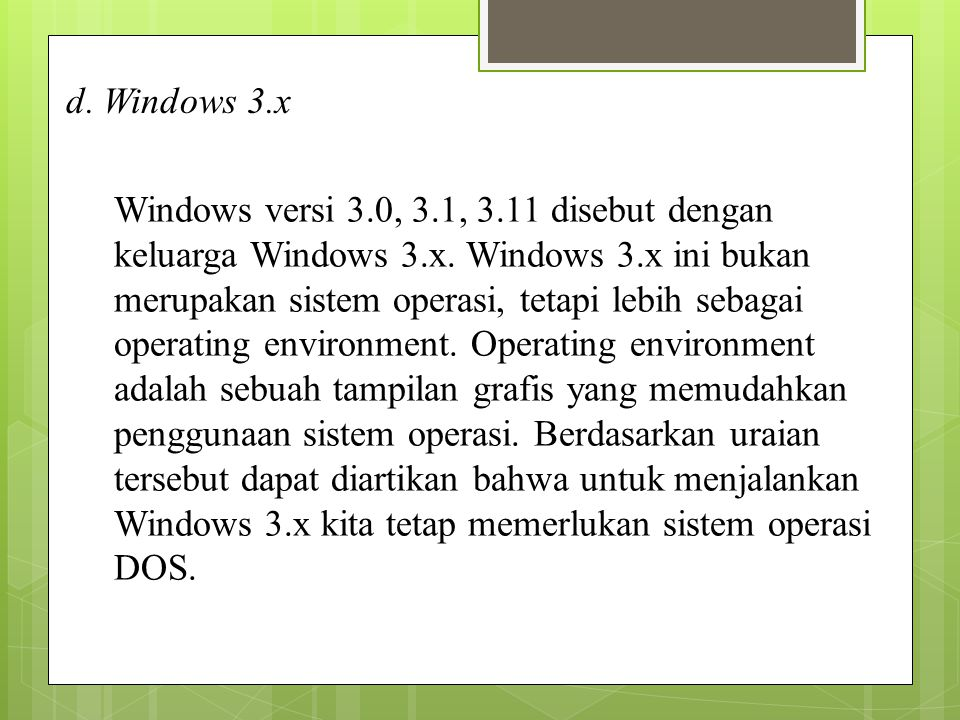 d. Windows 3.x
