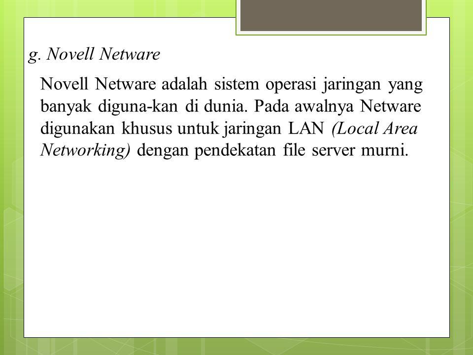 g. Novell Netware