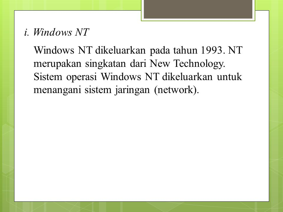 i. Windows NT