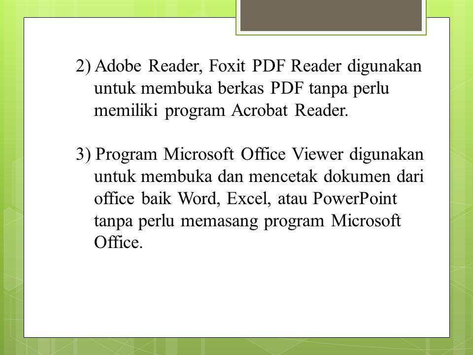 2) Adobe Reader, Foxit PDF Reader digunakan