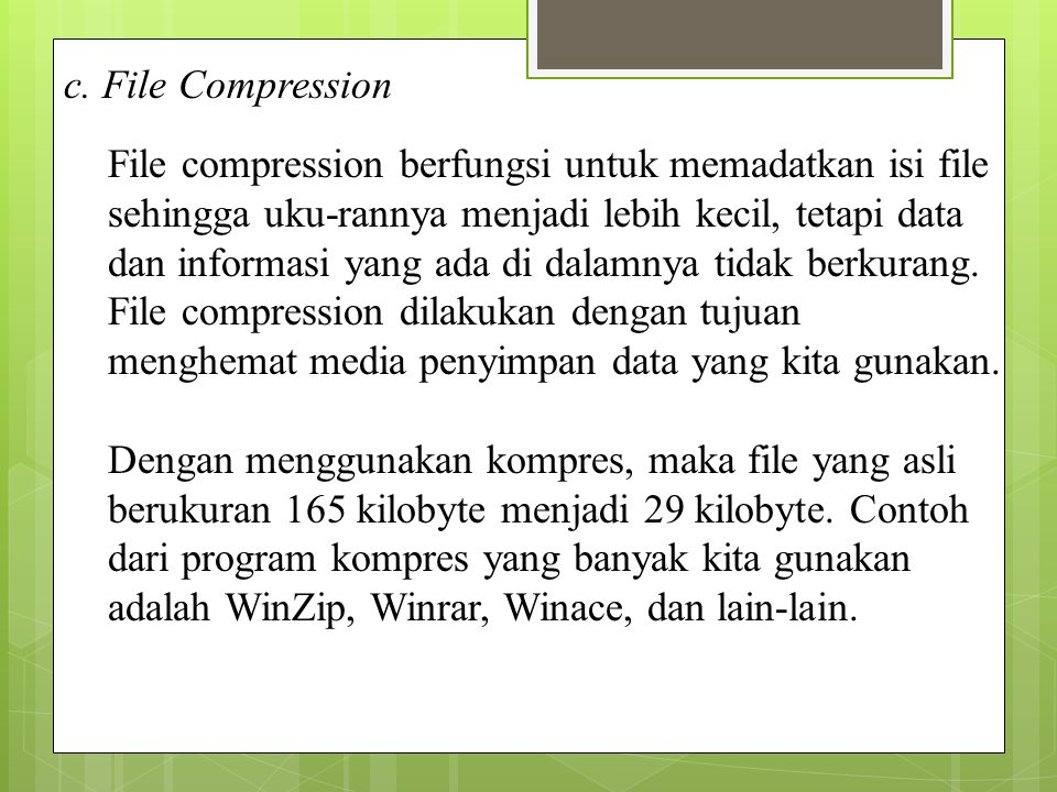 c. File Compression