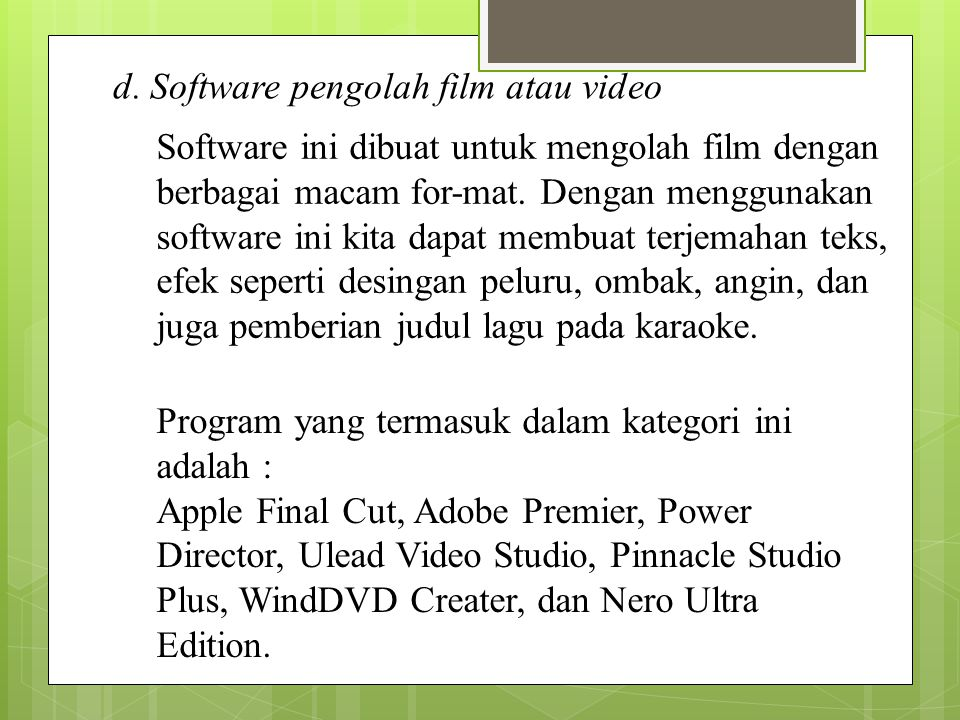 d. Software pengolah film atau video