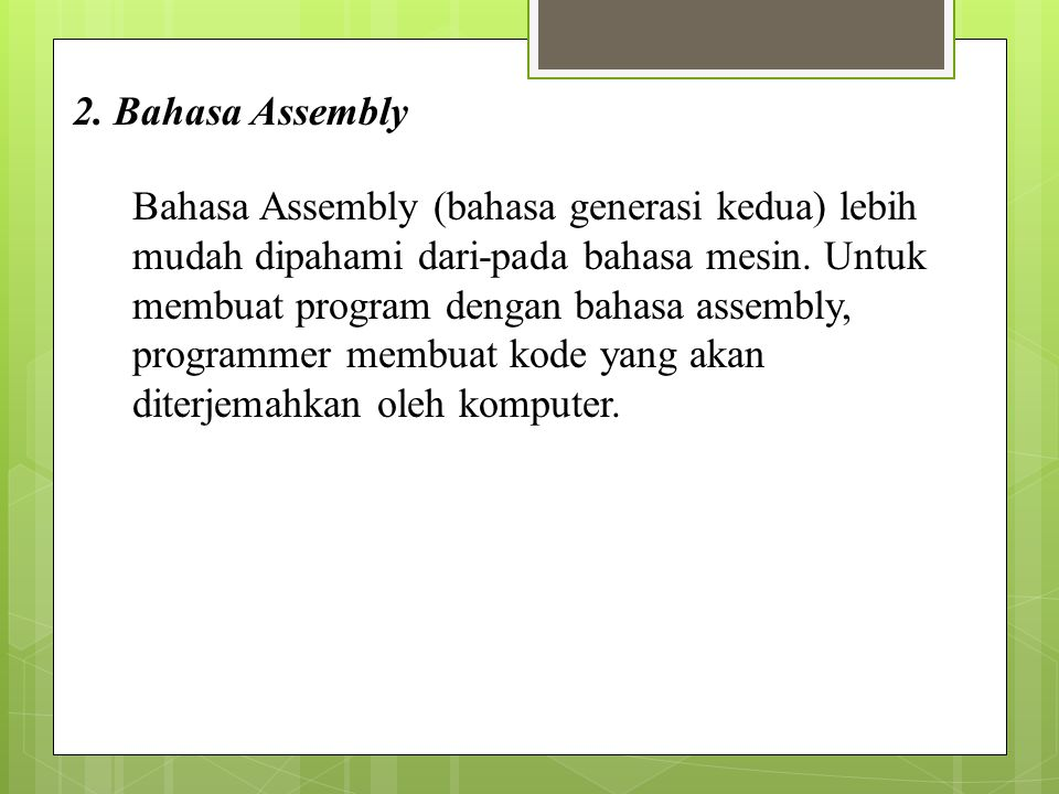 2. Bahasa Assembly