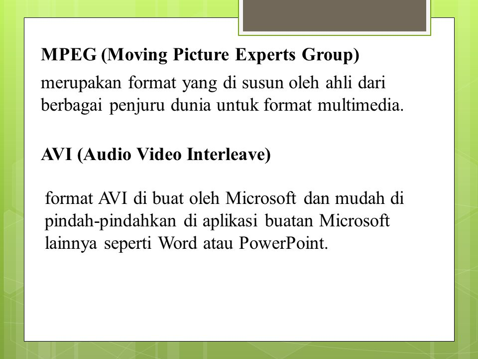 MPEG (Moving Picture Experts Group)