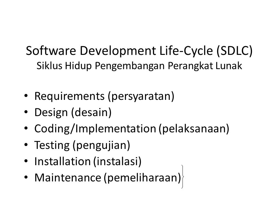 Software Development Life-Cycle (SDLC) Siklus Hidup Pengembangan Perangkat Lunak
