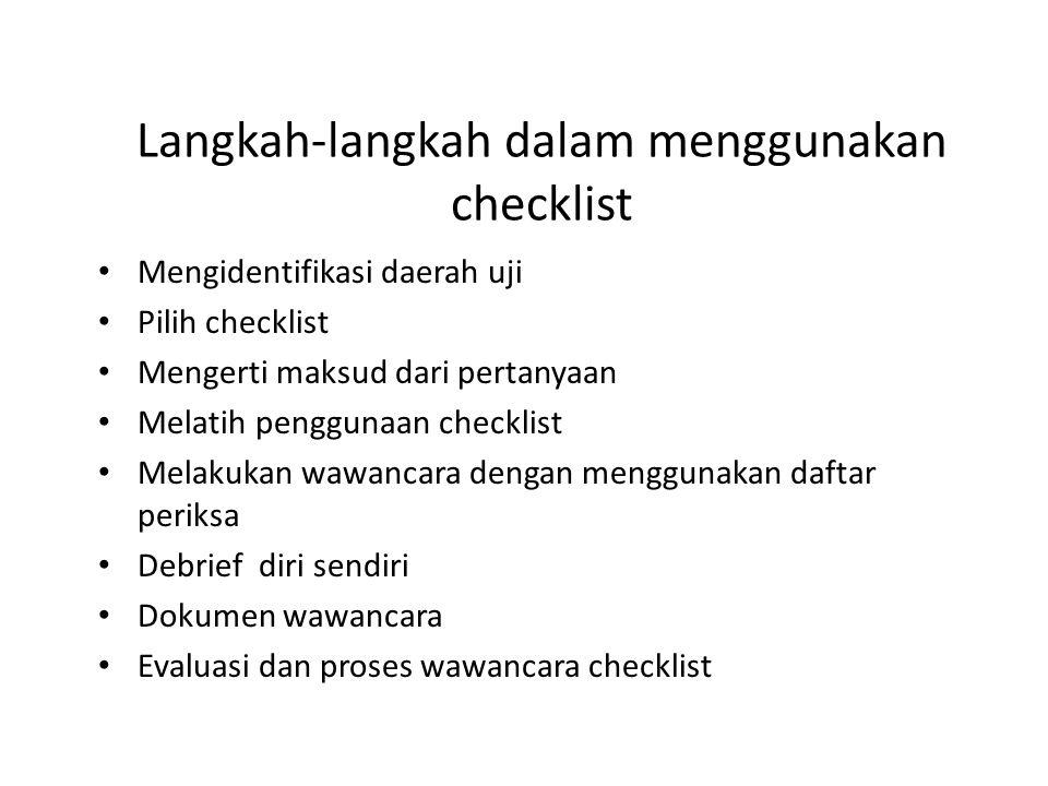 Langkah-langkah dalam menggunakan checklist