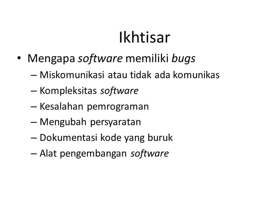 Ikhtisar Mengapa software memiliki bugs