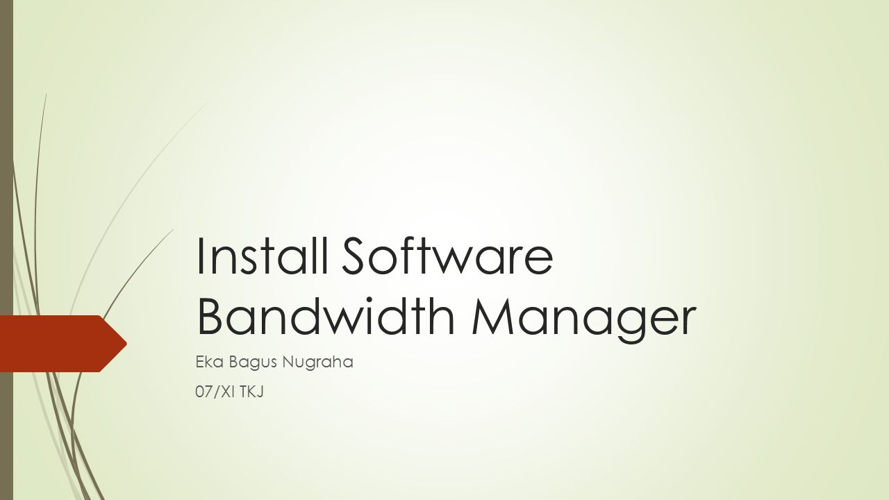 Install Software Bandwidth Manager
