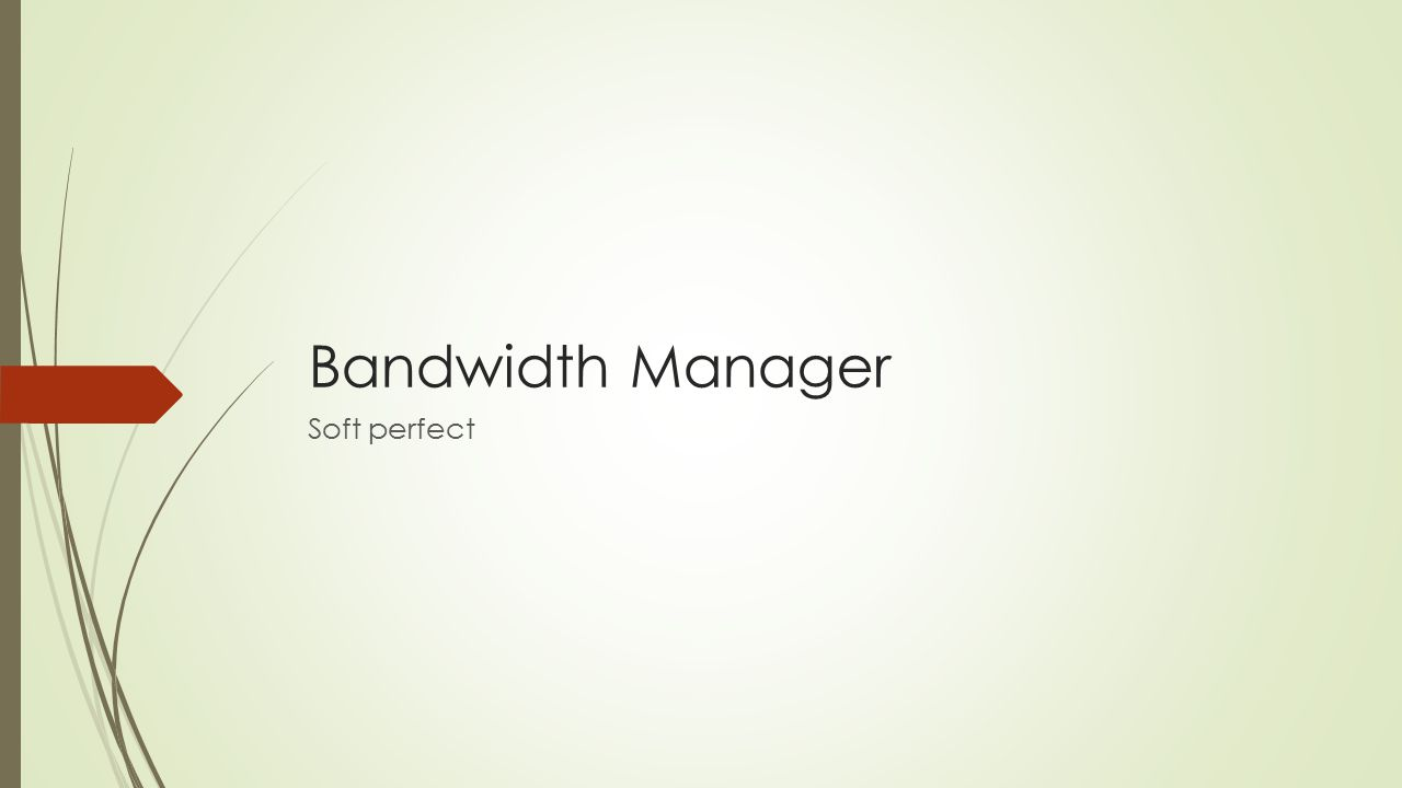Bandwidth Manager Soft perfect
