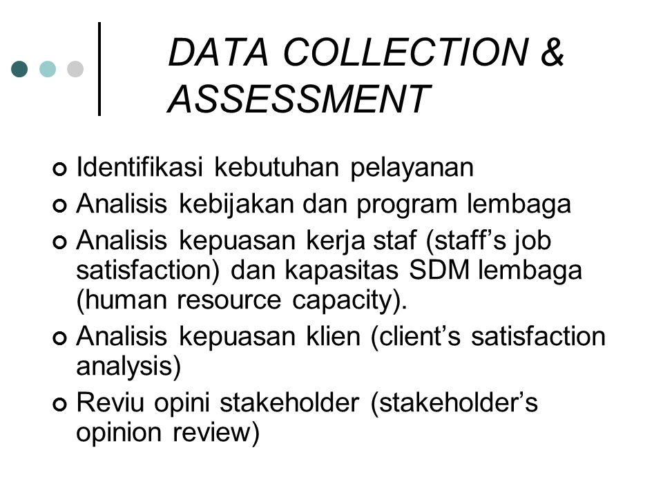 DATA COLLECTION & ASSESSMENT