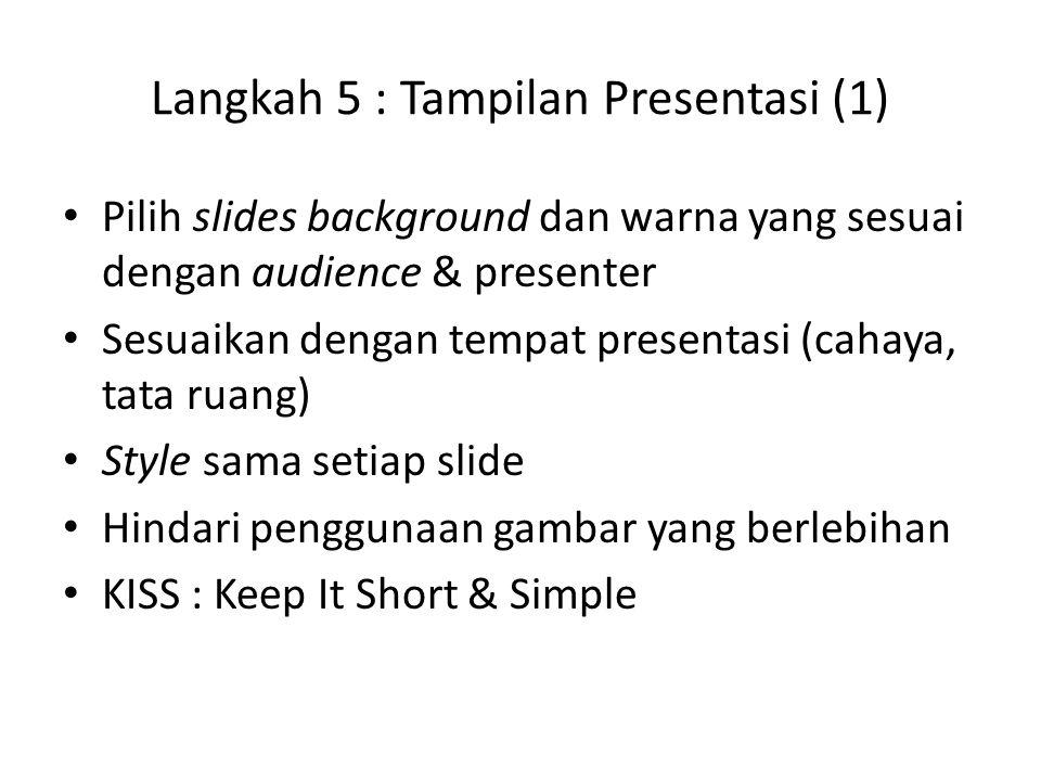 Langkah 5 : Tampilan Presentasi (1)