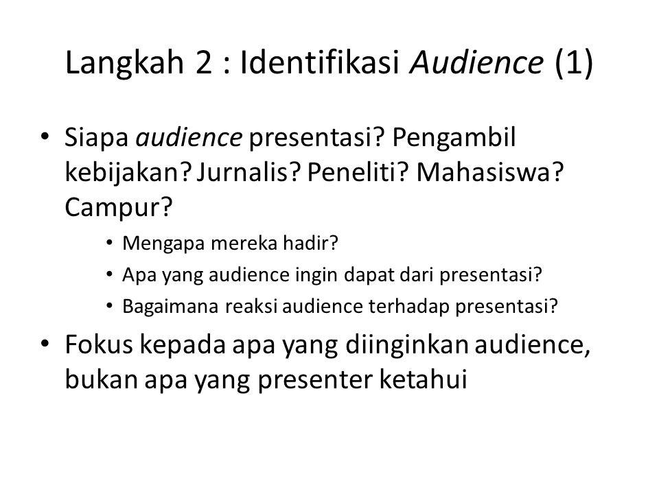 Langkah 2 : Identifikasi Audience (1)