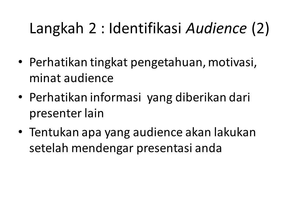 Langkah 2 : Identifikasi Audience (2)