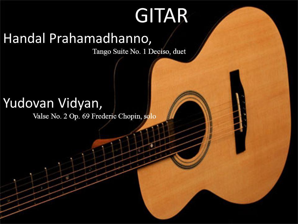 GITAR GITAR Handal Prahamadhanno, Yudovan Vidyan,