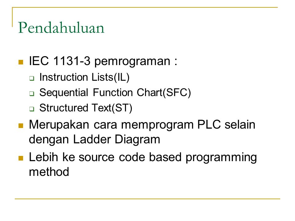 Pendahuluan IEC 1131-3 pemrograman :