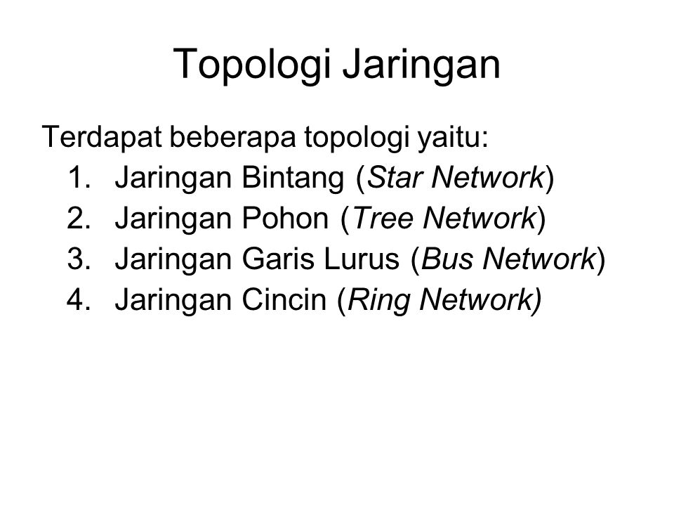 Topologi Jaringan Jaringan Bintang (Star Network)