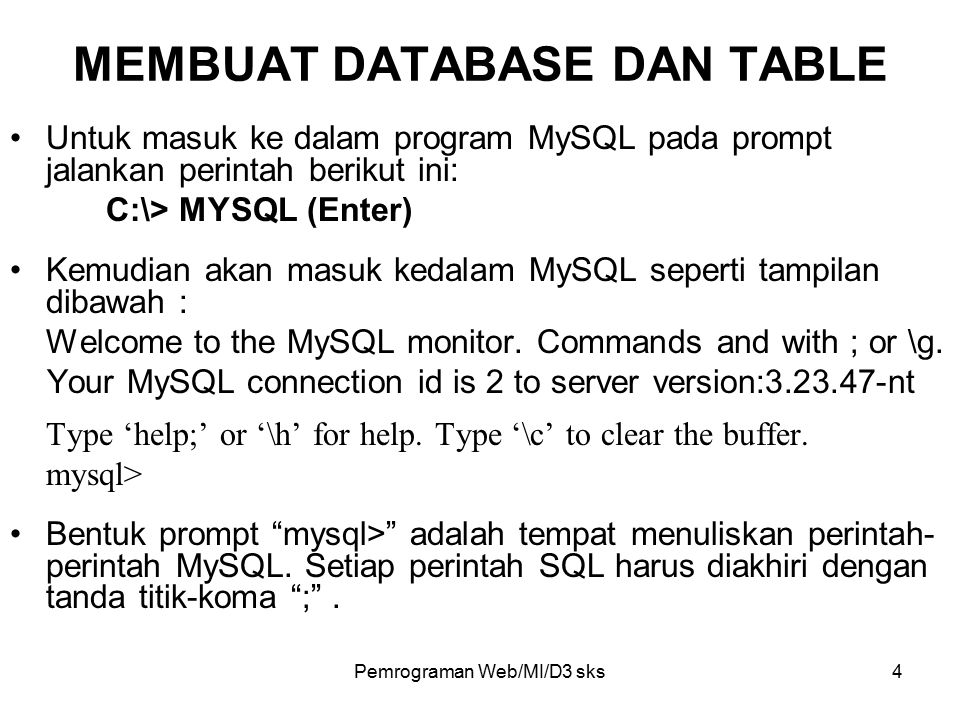MEMBUAT DATABASE DAN TABLE