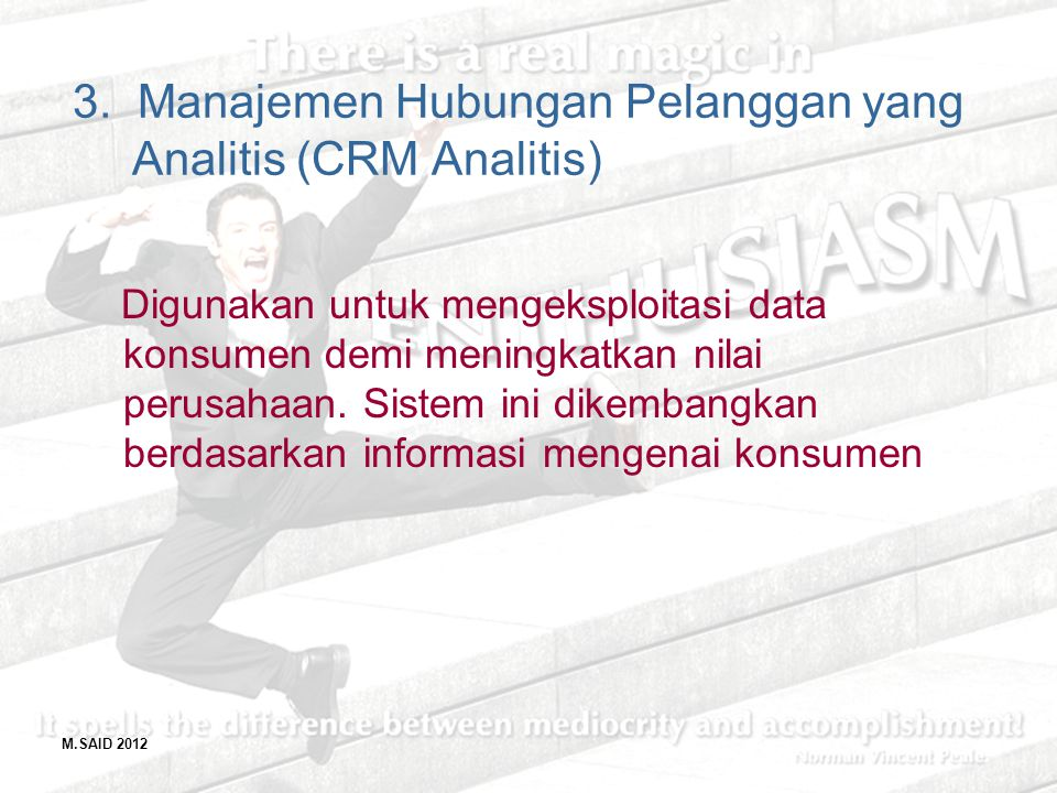 3. Manajemen Hubungan Pelanggan yang Analitis (CRM Analitis)