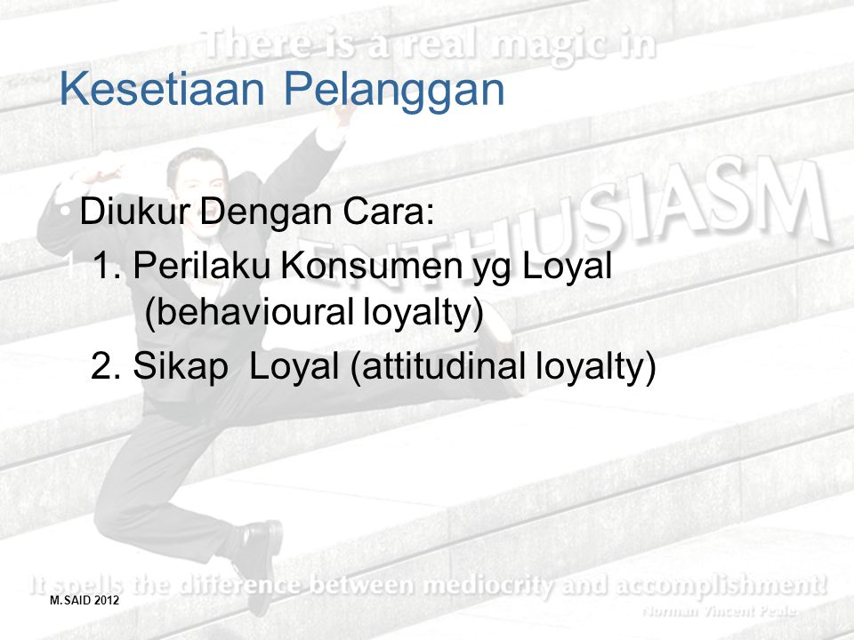 Kesetiaan Pelanggan Diukur Dengan Cara: