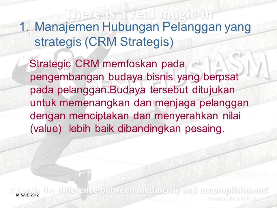 Manajemen Hubungan Pelanggan yang strategis (CRM Strategis)