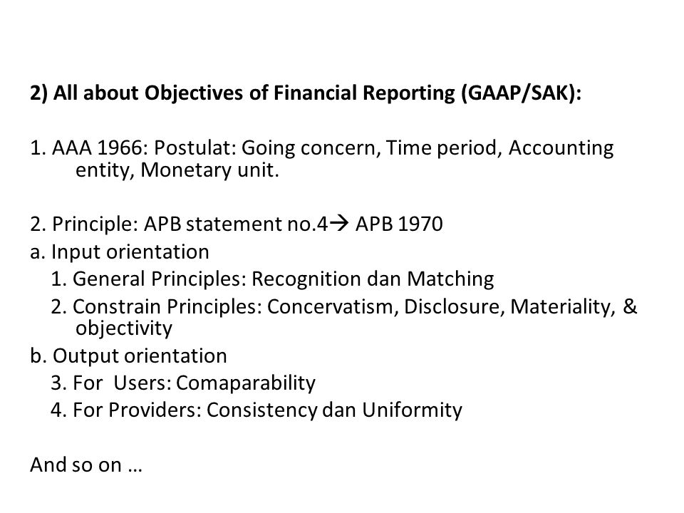 2) All about Objectives of Financial Reporting (GAAP/SAK):