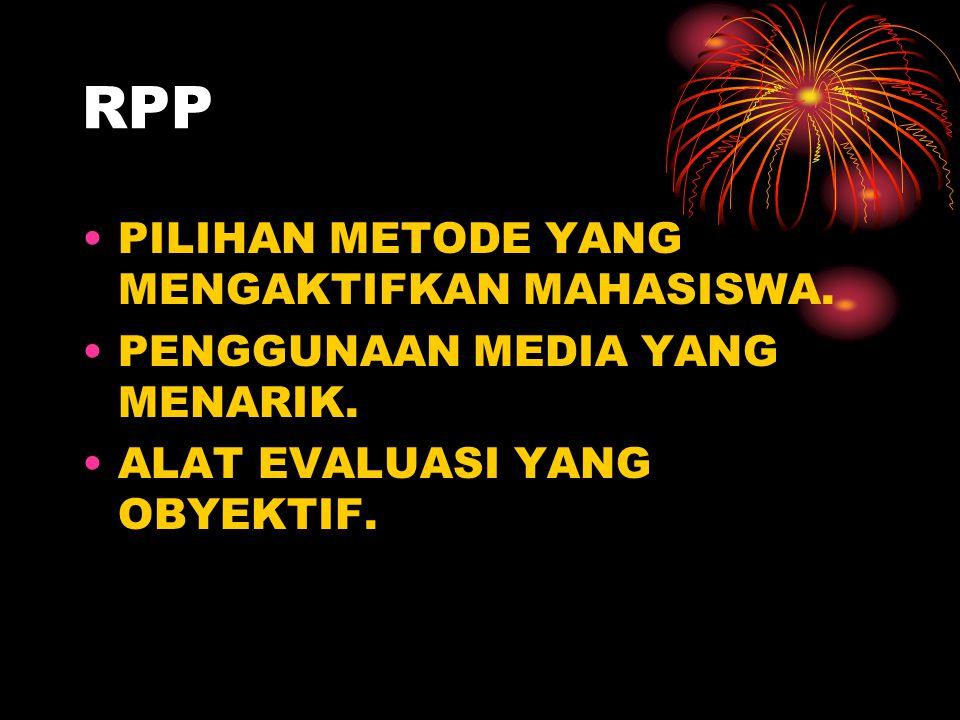 RPP PILIHAN METODE YANG MENGAKTIFKAN MAHASISWA.